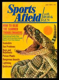 image of SPORTS AFIELD - with Rod and Gun - Volume 174, number 1 - July 1975: Quicksand: Nature's Deadly Mantrap; Today's Snakebite First Aid; Insect Repellents; The Vitamin That Keeps Bugs Away; The Man Who Invented Structure Bass Fishing; The Wild Trout Kingdom
