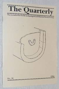 The Quarterly No.14, June 1994: The Journal of the Norfolk Archaeological and Historical Research...