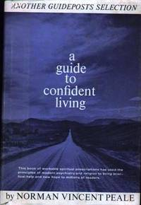 A Guide To Confident Living by  Norman Vincent Peale - Hardcover - 1948 - from Mindstuff Books and Biblio.com