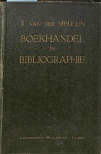 Boekhandel en Bibliographie. Theorie en Practijk geschetst in een reeks  aaneensluitende opstellen.
