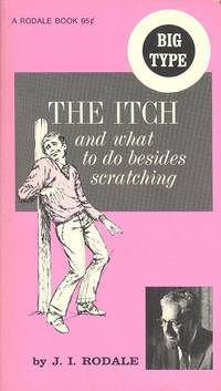 The Itch and What to Do Besides Scratching