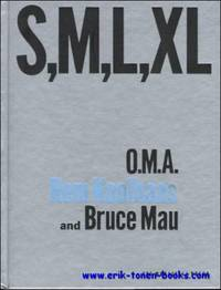 S, M, L, XL, O.M.A. - Rem Koolhaas and Bruce Mau