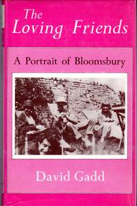 The Loving Friends: A Portrait of Bloomsbury