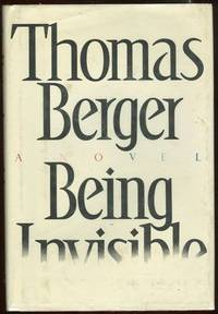 BEING INVISIBLE, Berger, Thomas