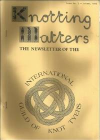 KNOTTING MATTERS: Issue No. 5, Autumn, October 1983