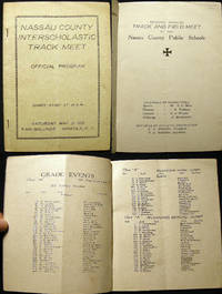 Second Annual Track and Field Meet of the Nassau County Public Schools Official Program Saturday, May 21, 1921 Fair Grounds Mineola, N.Y