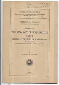 The Geology of Washington Part I; General Features of Washington Geology