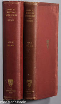 THE CRITICAL WORKS OF JOHN DENNIS [CT IN 2 VOLS]