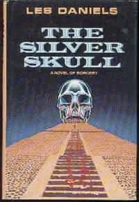 The Silver Skull: A Novel of Sorcery