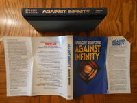 Gregory Benford Two (2) Book Hardcover Lot, including:  Against Infinity, and; In Alien Flesh.