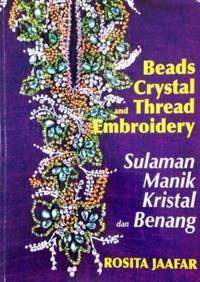 Beads Crystal and Thread Emroidery/Sulaman Manik Kristal dan Benang