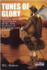 Tunes of Glory : Highland Bagpipe