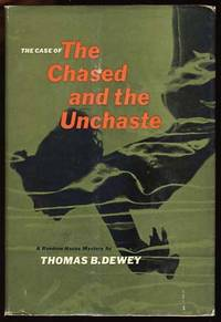 The Case of the Chased and the Unchaste by  Thomas B Dewey - First Edition - 1959 - from Parigi Books, ABAA/ILAB (SKU: 17733)