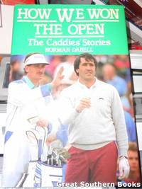 How We Won the Open : The Caddies' Stories