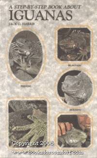 A Step-By-Step Book About Iguanas by  Jack C Harris - Paperback - 1st Ed - 1990 - from Comfort Kraft (SKU: 7170)