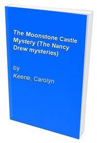 The Moonstone Castle Mystery (The Nancy Drew mysteries)