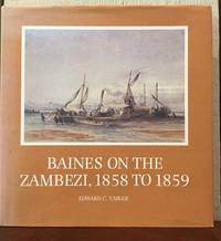 BAINES ON THE ZAMBEZI 1858 TO 1859