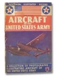 Aircraft of the United States Army (Hutchinson's Illustrated Record)