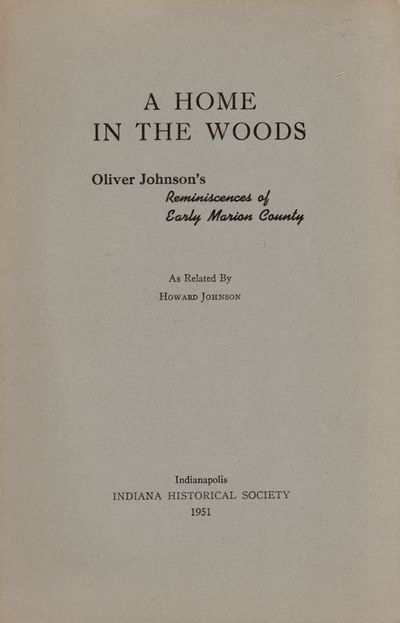Indianapolis: Indiana Historical Society, 1951. Soft cover. Very good. Octavo. Soft cover. , pages 1...