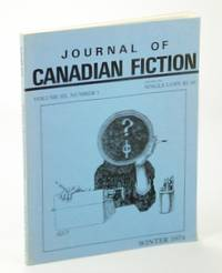 Journal of Canadian Fiction, Winter 1974, Volume III, Number 1