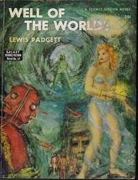 WELL OF THE WORLDS: Galaxy Novel No. 17