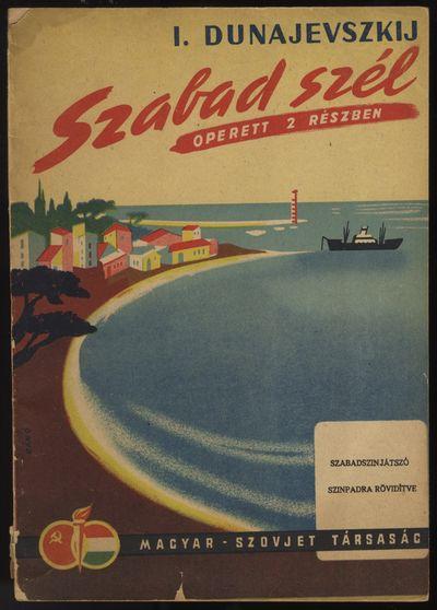 Budapest: Magyar-Szovjet Társaság, 1950. Small quarto. Stapled. Original publisher's wrappers with...