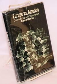 Europe versus America? contradictions of imperialism