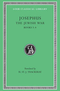 Works: v. 3: The Jewish War, Bks.III-IV by Flavius Josephus - Hardcover - from The Saint Bookstore (SKU: A9780674995369)