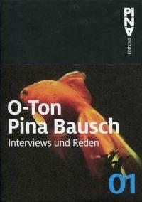 O-Ton Pina Bausch. - Used Books