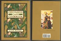 CHEZ PANISSE CAFE COOKBOOK by  Alice Waters - Stated First Edition.  Also First Printing with full number line - 1999 - from Collectible Book Shoppe and Biblio.co.uk