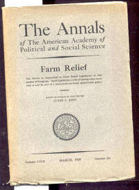 AMERICAN ACADEMY OF POLITICAL AND SOCIAL SCIENCETHE ANNALS, VOL. CXLII,  MARCH 1929 NUMBER 231 Farm Relief