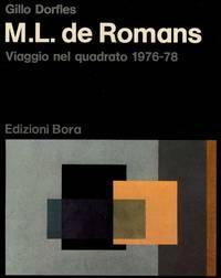 M.L. de Romans. Viaggio nel quadrato 1976-78