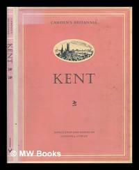 Camden's 'Britannia': Kent : from the edition of 1789 [translated from the Latin] by Richard...