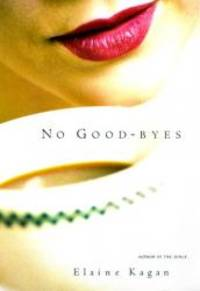 No Good-byes by Elaine Kagan - 2000-05-30