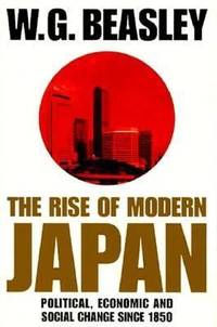 The Rise of Modern Japan : Political, Economic and Social Change since 1950