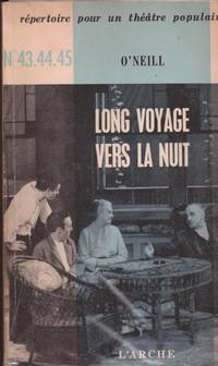 Long voyage vers la nuit by O'Neill - 1963 - from Le Grand Chene (SKU: 30388)