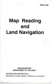 Map Reading and Land Navigation, FM21-26