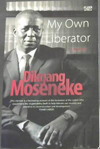 My Own Liberator: A Memoir