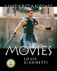 Understanding Movies by Louis D. Giannetti - 2001