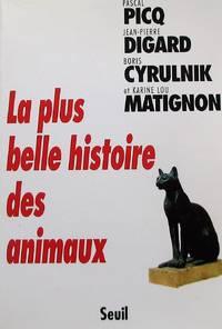 image of La plus belle histoire des animaux
