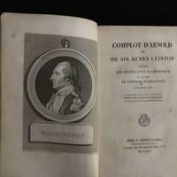 Complot d' Arnold et de Sir Henry Clinton Contre Les États-Unis d'Amérique et Contre le Général Washington