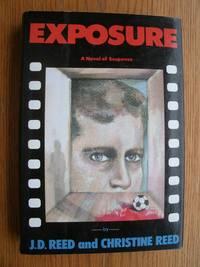 Exposure: A Novel of Suspense