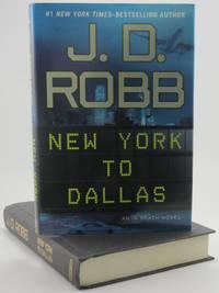 New York to Dallas (In Death, No. 33)
