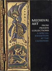 image of MEDIEVAL ART FROM PRIVATE COLLECTIONS; ASpecial Exhibition at the Cloisters