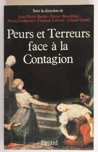 Peurs et terreurs face à la contagion. Choléra, tuberculose, syphilis, XIXe-XXe siècles.