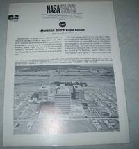 NASA Facts O-10: Marshall Space Flight Center, Huntsville, Alabama by N/A - Paperback - 1967 - from Easy Chair Books (SKU: 164681)