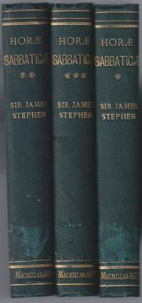 Horae Sabbaticae. Reprint of Articles Contributed to The Saturday Review, First, Second & Third Series [Complete in Three volumes]