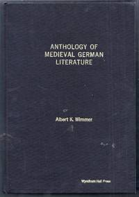 Anthology of Medieval German Literature Synoptically Arranged with Contemporary Translations