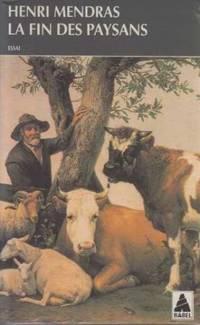 La fin des paysans; suivi d'une réflexion sur la fin des paysans vingt ans après