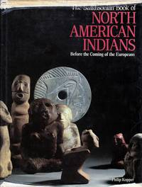 The Smithsonian Book of North American  Indians: Before the Coming of the Europeans